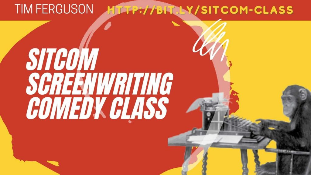 Sitcom Screenwriting Comedy Class with Tim Ferguson
