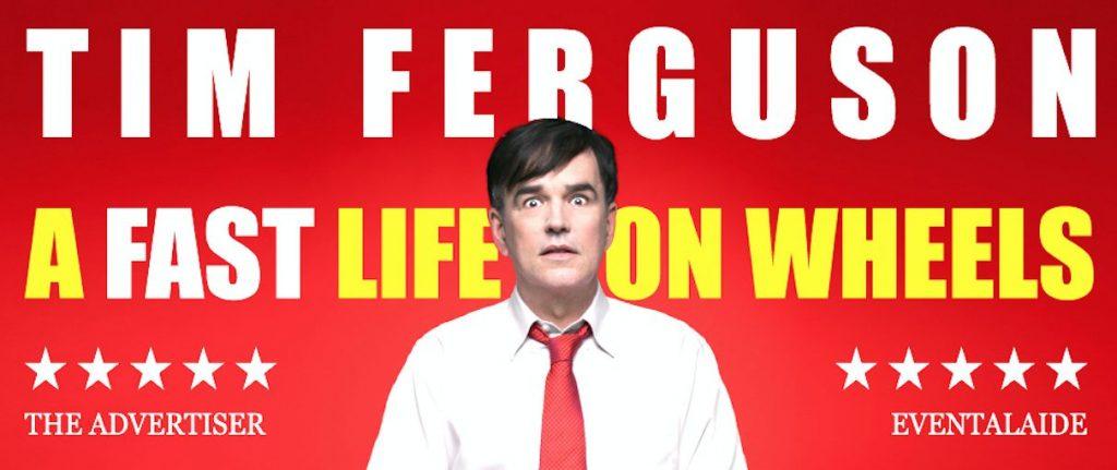 FAST LIFE Poster Tim Ferguson Comedy gig